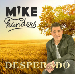 nieuws_nieuwe-single-mike-kanders-desperado.jpg